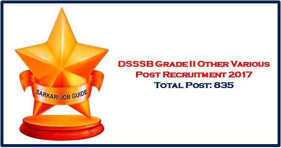 DSSSB Grade II Other Various Post Recruitment