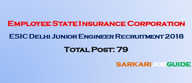 ESIC Delhi Junior Engineer Recruitment