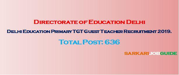 Delhi Education Primary TGT Guest Teacher Recruitment