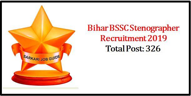 BSSC Stenographer Recruitment 2019
