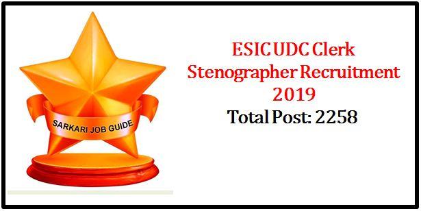 ESIC UDC Clerk Stenographer Recruitment 2019