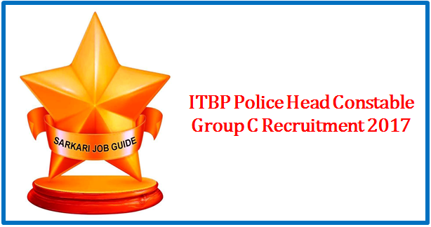 ITBP Police Head Constable Group C Recruitment 2017