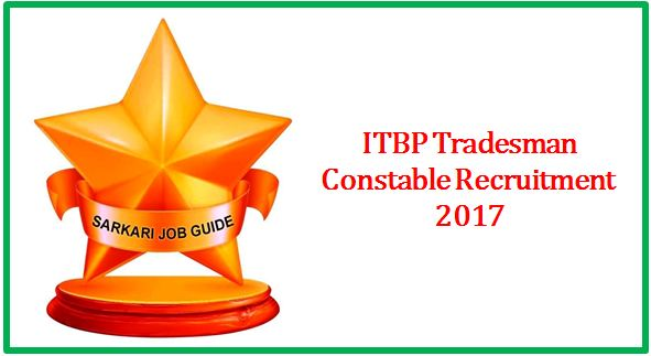 ITBP Tradesman Constable Recruitment 2017