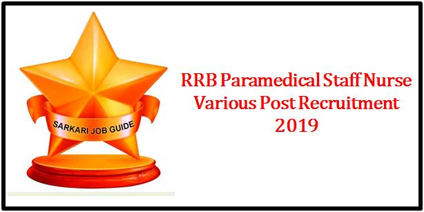 RRB Paramedical Staff Nurse Various Post Recruitment 2019