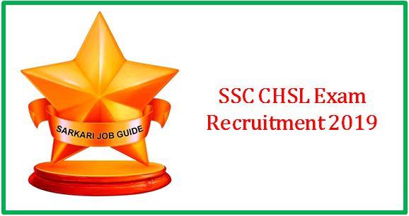 SSC CHSL Exam Recruitment 2019