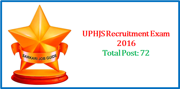 UPHJS Recruitment Examination 2016