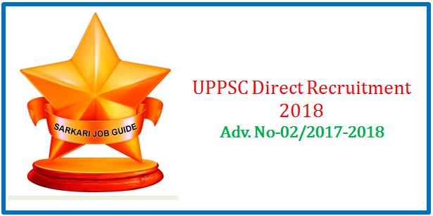 UPPSC Various Post Direct Recruitment 2018
