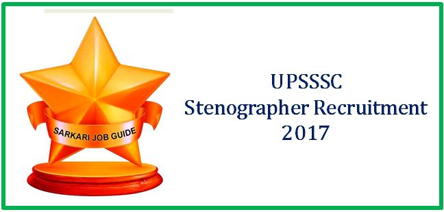 UPSSSC StenographerRecruitment 2017